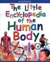 Enciclopedia Del Cuerpo Humano / First Encyclopedia of the Human Body: El cuerpo humano al alcance de los lectores mas jovenes / The Encyclopedia of the human body young children - Richard Walker