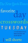 The New York Times Favorite Day Crosswords: Tuesday: 75 of Your Favorite Easy Tuesday Crosswords from The New York Times - The New York Times, Will Shortz, Let's Play Crosswords, The New York Times