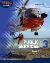 Btec Level 3 National Public Services 2. Student Book - Debra Gray