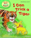 I Can Trick a Tiger - Cynthia Rider, Kate Ruttle, Annemarie Young, Alex Brychta