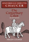 Oxford Guides to Chaucer: The Canterbury Tales - Helen Cooper