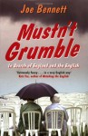 Mustn't Grumble: In Search of England and the English - Joe Bennett