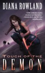 Touch of the Demon - Diana Rowland