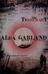 The Tesseract - Alex Garland