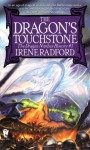 The Dragon's Touchstone - Irene Radford
