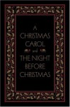 A Christmas Carol and The Night Before Christmas, Deluxe Edition (Literary Classics) - Arthur Rackham, Charles Dickens, Clement C. Moore