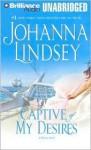 Captive of My Desires (Audio) - Johanna Lindsey, Laural Merlington