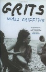 Grits - Niall Griffiths