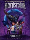 Mothstorm: The Horror from Beyond Uranus Georgium Sidus! - Philip Reeve, David Wyatt