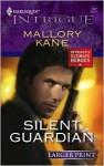 Silent Guardian - Mallory Kane