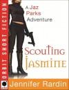 Scouting Jasmine - Jennifer Rardin