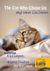 The Cat Who Chose Us and other Cat Stories - Kyra Lennon, Annalisa Crawford