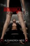 The Bondage Club - Alexandrea Weis