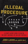 Illegal Procedure - Josh Luchs, James Dale