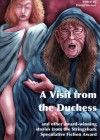 A Visit from the Duchess and other award-winning stories from the Stringybark Speculative Fiction Award - David Vernon, Zena Shapter