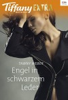 Engel in schwarzem Leder (Tiffany Extra Hot & Sexy) - Tawny Weber