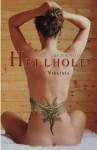 Hellhole West Virginia - Rich Bottles Jr.