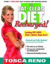 The EAT-CLEAN DIET Recharged!: Lasting FAT LOSS That's Better than Ever! - Tosca Reno