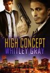 High Concept - Whitley Gray