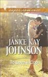 To Love a Cop - Janice Kay Johnson