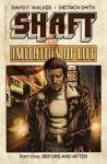 Shaft: Imitation Of Life #1 - David F. Walker