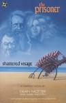 The Prisoner: Shattered Visage - Dean Motter, Mark Askwith