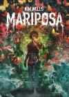 Mariposa - Kim Wells