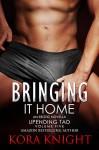 Bringing It Home - Kora Knight