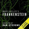 Frankenstein - Mary Shelley, Dan Stevens