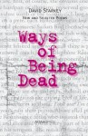 Ways of Being Dead: New and Selected Poems - David Starkey