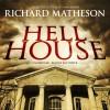 Hell House - Ray Porter, Richard Matheson