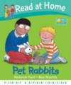 Pet Rabbits - Roderick Hunt, Annemarie Young, Alex Brychta