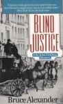 Blind Justice - Bruce Alexander