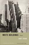White Buildings - Hart Crane, John Logan, Allen Tate