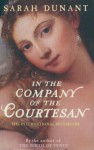 In Company of the Courtesan - Sarah Dunant