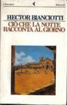 Ciò che la notte racconta al giorno - Héctor Bianciotti, Yasmina Mélaouah