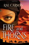 Fire and Thorns - Rae Carson