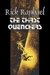 The Thirst Quenchers - Rick Raphael