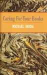 Caring for Your Books - Michael Dirda
