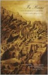 In Ruins: A Journey Through History, Art, and Literature - Christopher Woodward