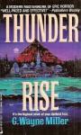 Thunder Rise - GWayne Miller