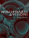 Nightmares and Visions - Raziel Moore