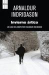 Invierno ártico (SERIE NEGRA) (Spanish Edition) - Arnaldur Indriðason, BERNADEZ SANCHIS, ENRIQUE