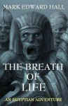 The Breath of Life - Mark Edward Hall