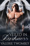 Veiled In Darkness: (Eternally Mated #3) - Valerie Twombly