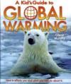 A Kid's Guide to Global Warming - Glenn Murphy