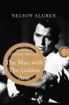 The Man with the Golden Arm (The Canons) - Nelson Algren, Irvine Welsh, Kurt Vonnegut
