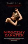 Mroczny zakątek - Gillian Flynn, Mateusz Borowski