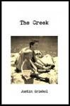 THE CREEK - Justin Grimbol