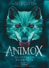 Animox. Das Heulen der Wölfe - Aimee Carter, Frauke Schneider, Maren Illinger